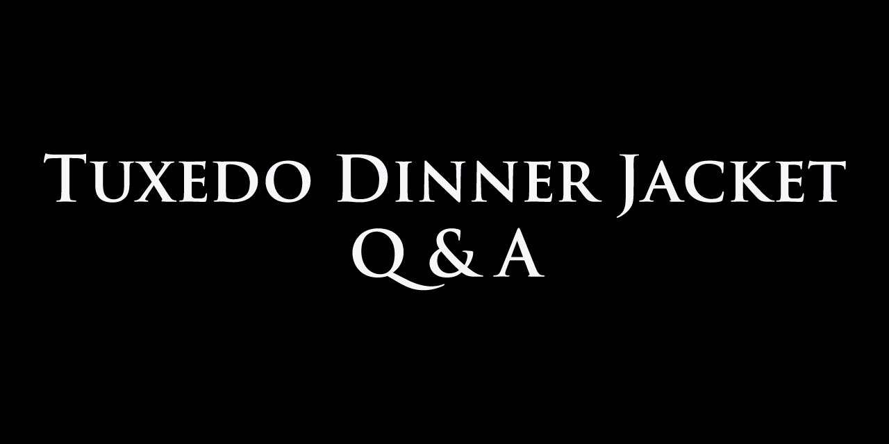 Dinner jacket tuxedo frequently asked questions
